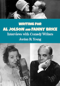 Writing for Al Jolson and Fanny Brice