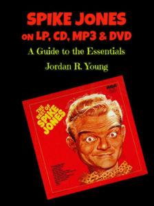 Spike Jones on LP, CD, MP3 & DVD
