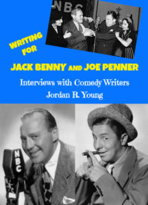 Writing for Jack Benny and Joe Penner